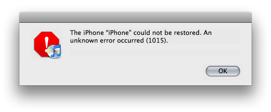 The iphone could not be restored. an unknown error occurred (1015).